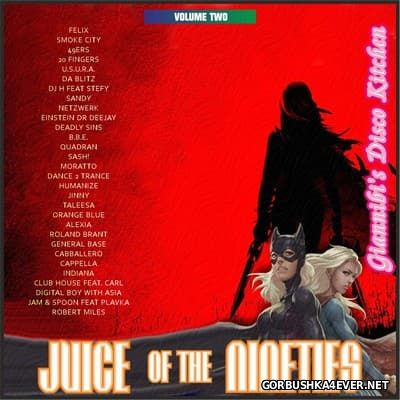 Juice Of The Nineties vol 02 [2015] Mixed by Giannibi's Disco Kitchen