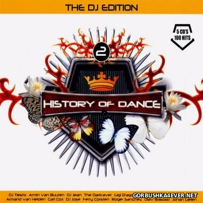 History Of Dance 2 - The DJ Edition Top 100 [2006] / 5xCD