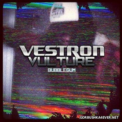 Vestron Vulture - Bubblegum [2012]