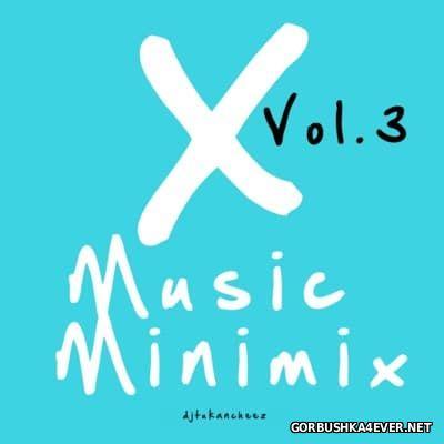 DJ Tukancheez - X-Music Minimix vol 3 [2008]
