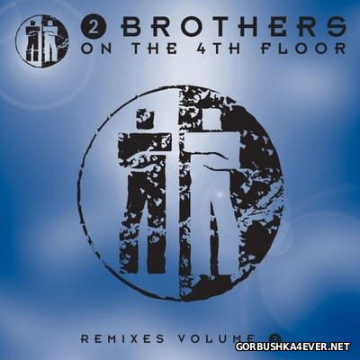 2 Brothers On The 4th Floor - Remixes vol 3 [2010]
