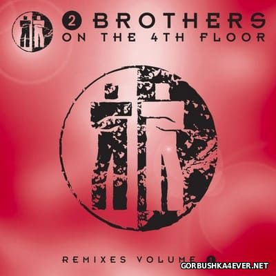 2 Brothers On The 4th Floor - Remixes vol 1 [2010]