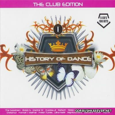 History Of Dance 1 - The Club Edition Top 100 [2006] / 5xCD