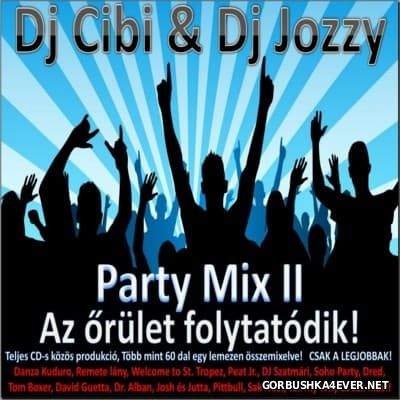 DJ Cibi & Jozzy DJ - Party Mix 2 [2012]