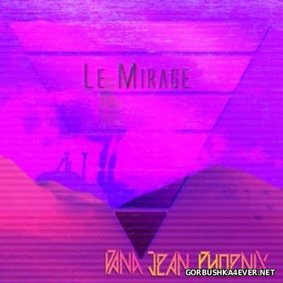 Dana Jean Phoenix - Le Mirage [2016]