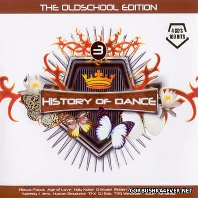History Of Dance 3 - The Oldschool Edition Top 100 [2006] / 4xCD