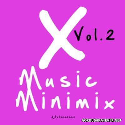 DJ Tukancheez - X-Music Minimix vol 2 [2007]
