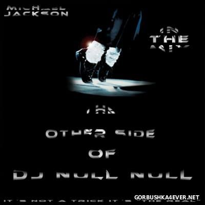 DJ Null Null - Michael Jackson In The Mix [2010]