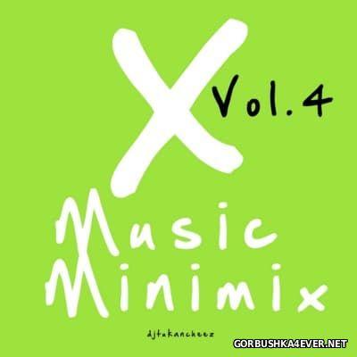 DJ Tukancheez - X-Music Minimix vol 4 [2009]
