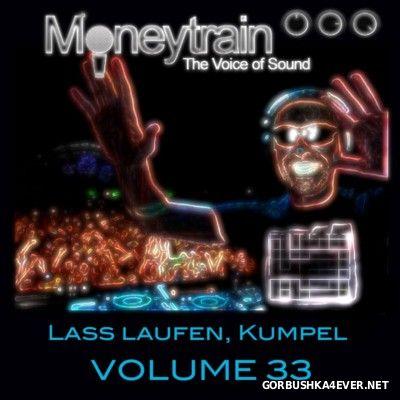 MoneyTrain - Lass Laufen, Kumpel - vol 33 [2016]