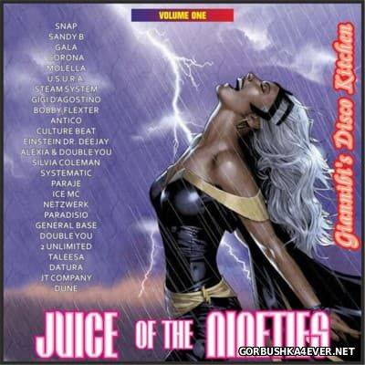 Juice Of The Nineties vol 01 [2015] Mixed by Giannibi's Disco Kitchen