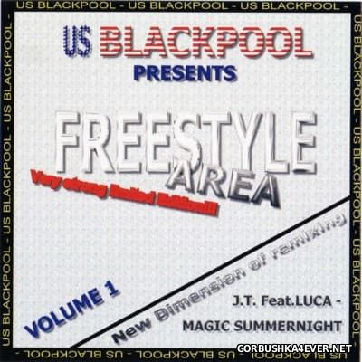 US Blackpool presents Freestyle Area vol 1 [2001]
