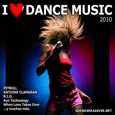 I Love Dance Music [2010] / 2xCD