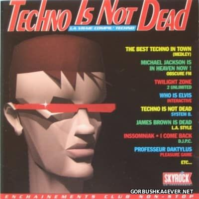 [Touch Of Gold] Techno Is Not Dead [1992]