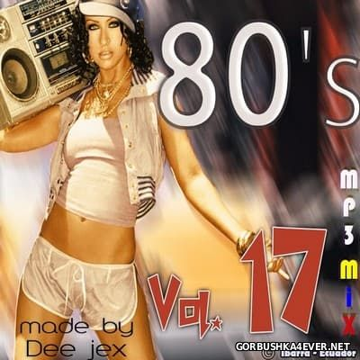 Megamix 80's vol 17 by Dee Jex