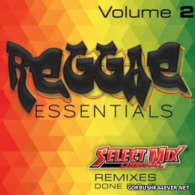 [Select Mix] Reggae Essentials vol 2 [2016]