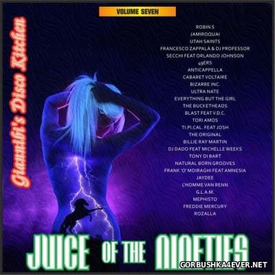 Juice Of The Nineties vol 07 [2015] Mixed by Giannibi's Disco Kitchen