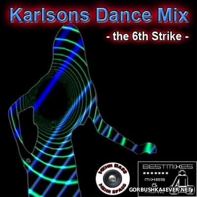 DJ Karlson - Karlsons Dance Mix - The 6th Strike [2007]