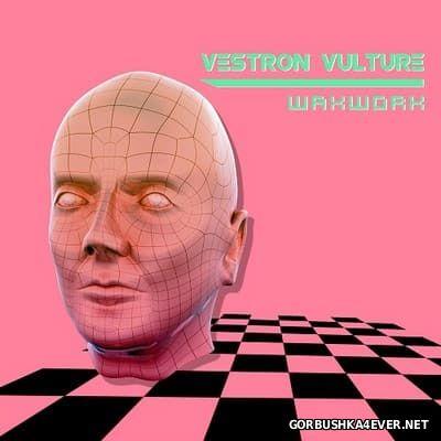 Vestron Vulture - Waxwork [2012]