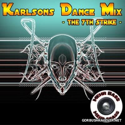 DJ Karlson - Karlsons Dance Mix - The 7th Strike [2007]