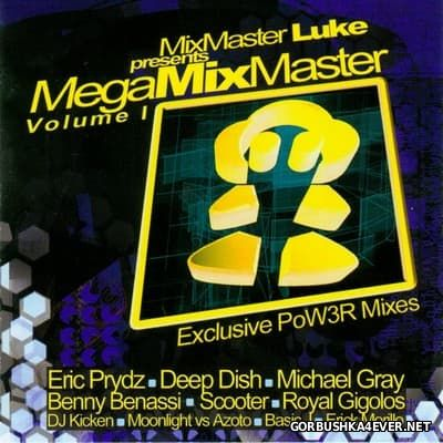 MixMaster Luke presents MegaMixMaster vol 1 [2005]