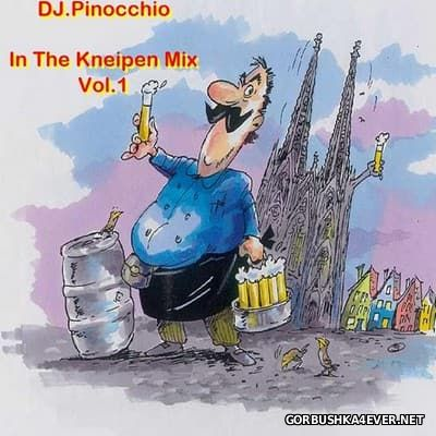 DJ Pinocchio - In The Kneipen Mix vol 1 [2007]