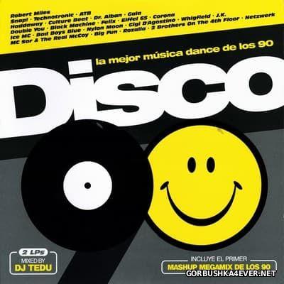 Disco 90 - La Mejor Musica Dance De Los 90 [2015] / 2xLP