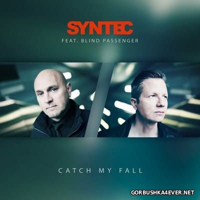 Syntec feat Blind Passenger - Catch My Fall [2016]