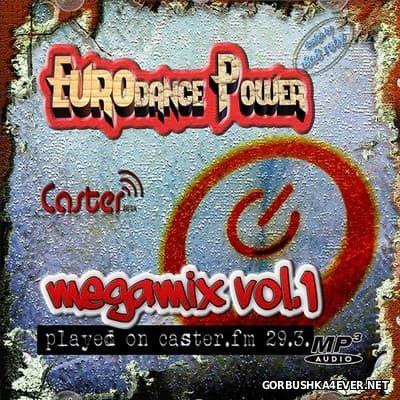Caster.FM Eurodance Power Megamix vol 1 [2016]