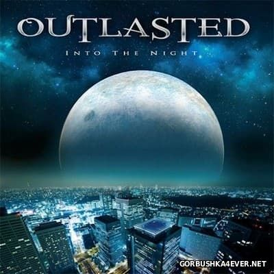 Outlasted - Into The Night [2016]