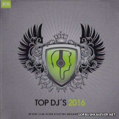 Top DJs 2016 [2016] / 2xCD