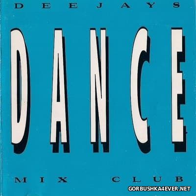 Deejays Dance Mix Club [1995]