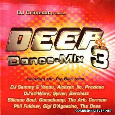 DJ Crimecut - Deep Dance-Mix 3 [2002]