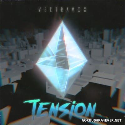 Vectravox - Tension [2016]
