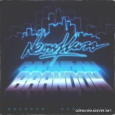 Brandon - Neon Haze [2016]