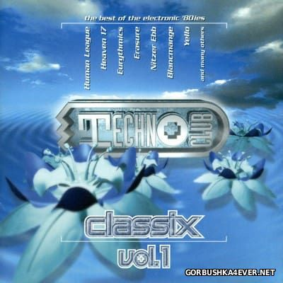 [Castle Communications] Technoclub Classix vol 1 [1995] / 2xCD