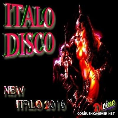 DJ Divine - New Italo Mix 2016