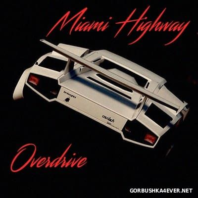 Miami Highway - Overdrive [2016]