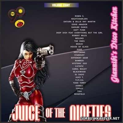 Juice Of The Nineties vol 08 [2016] Mixed by Giannibi's Disco Kitchen