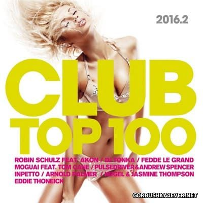 Club Top 100 2016.2 [2016] / 2xCD / Mixed by DJ Deep