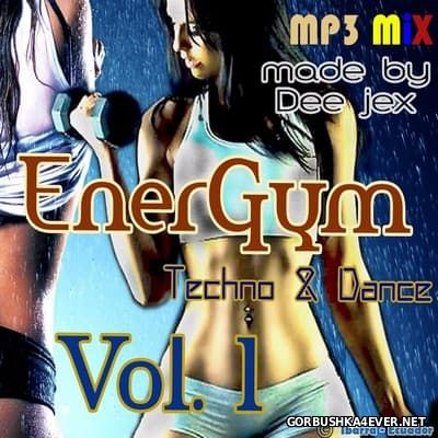 Techno & Dance EnerGym Mix 1 by Dee Jex