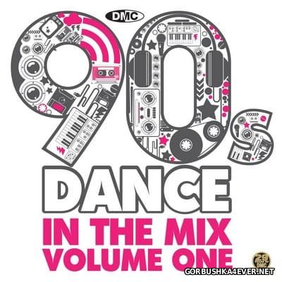 [DMC] 90s Dance In The Mix vol 1 [2012] Mixed by Bernd Loorbach