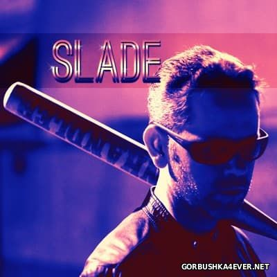 Street Cleaner - Slade [2016]