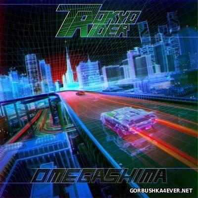 Tokyo Rider - Omegashima [2016]