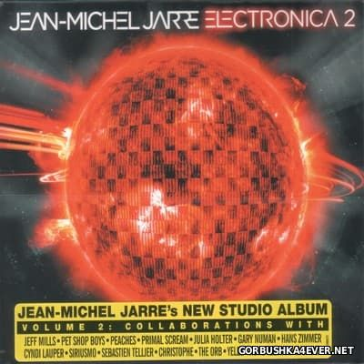 Jean-Michel Jarre - Electronica 2: The Heart Of Noise [2016]