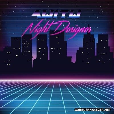 AWITW - Night Designer [2016]