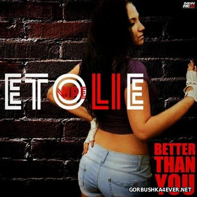 Etolie Vipe - Better Than You [2016]