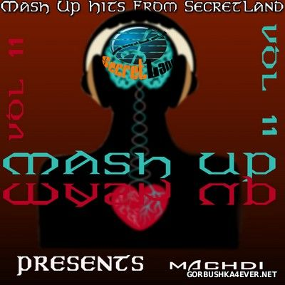 SecretLand Mash Up Hits vol 11 [2016]