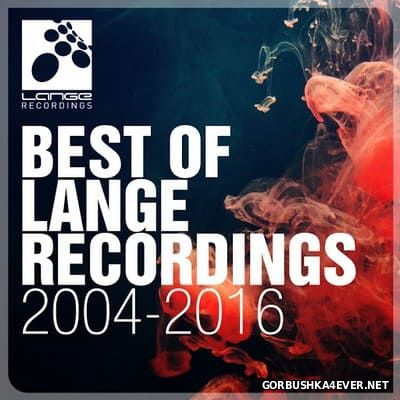 The Best Of Lange Recordings 2004-2016 [2016]