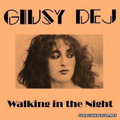 Giusy Dej - Walking In The Night [2015]